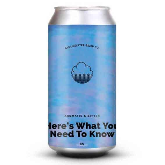 Cloudwater Here's What You Need 440ml Can